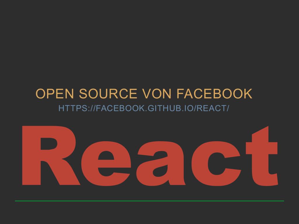 OPEN SOURCE VON FACEBOOK HTTPS://FACEBOOK.GITHU...