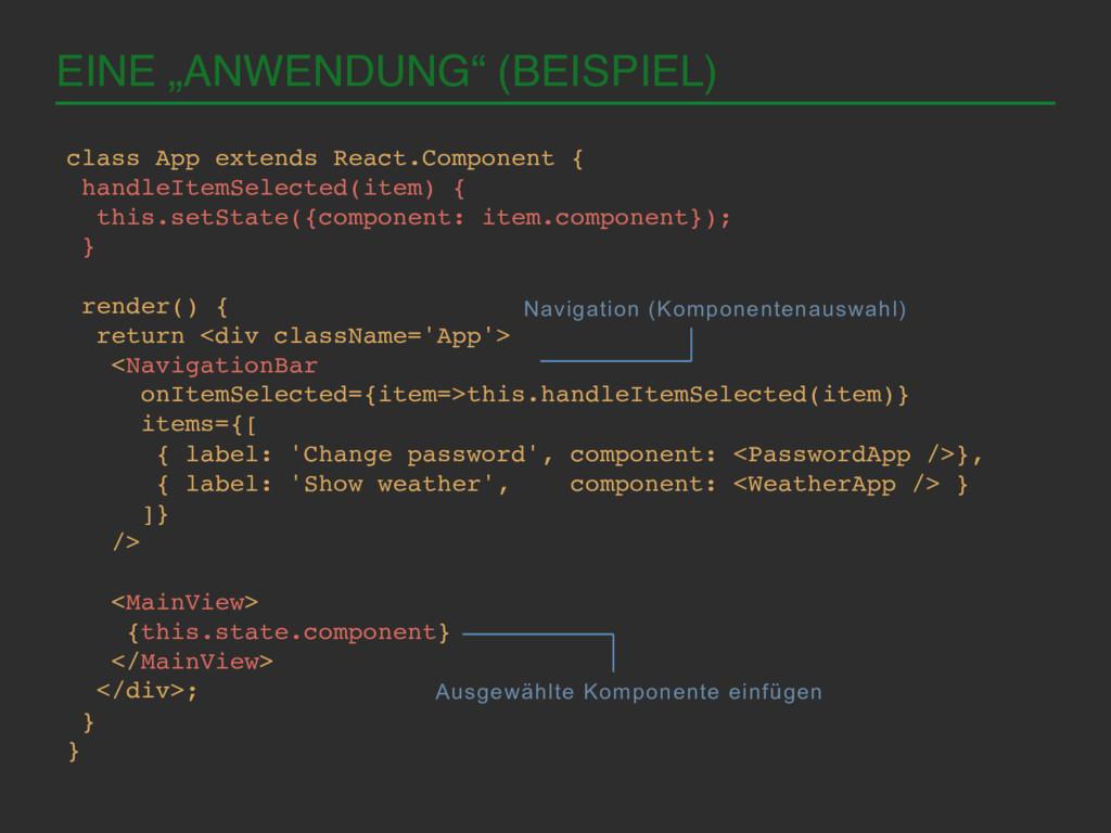 """EINE """"ANWENDUNG"""" (BEISPIEL)! ! class App extend..."""