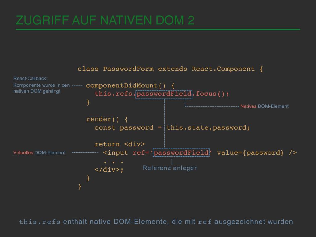 ZUGRIFF AUF NATIVEN DOM 2! class PasswordForm e...