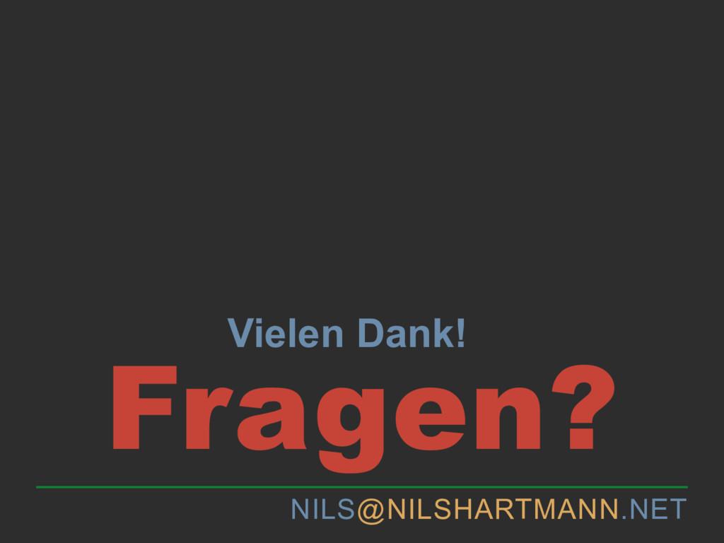 NILS@NILSHARTMANN.NET Fragen? Vielen Dank!