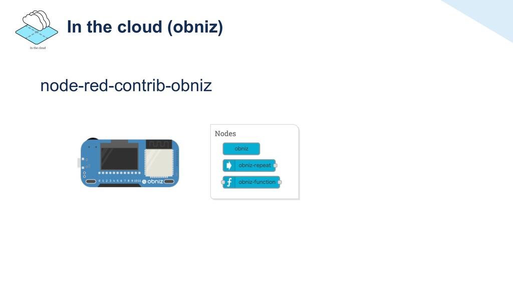 In the cloud (obniz) node-red-contrib-obniz