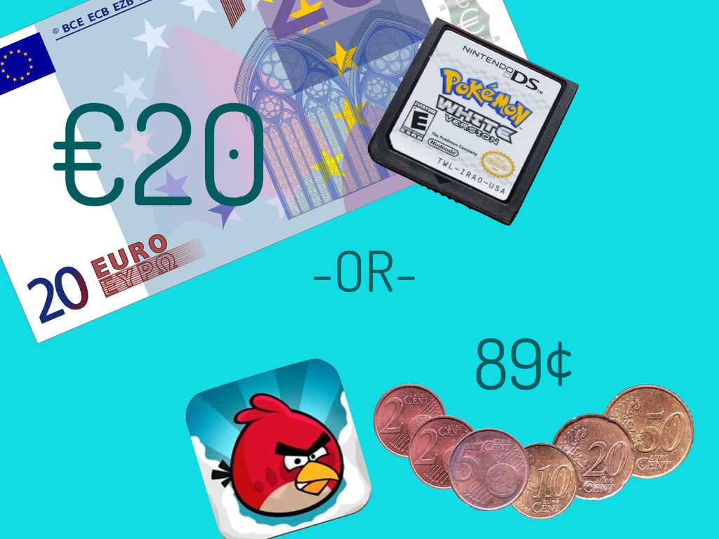 -OR- €20 89¢