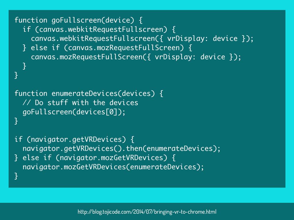function goFullscreen(device) { if (canvas.webk...