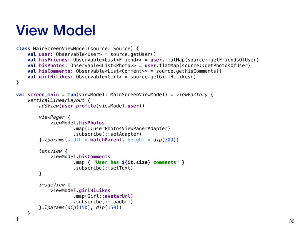 View Model 38 class MainScreenViewModel(source:...