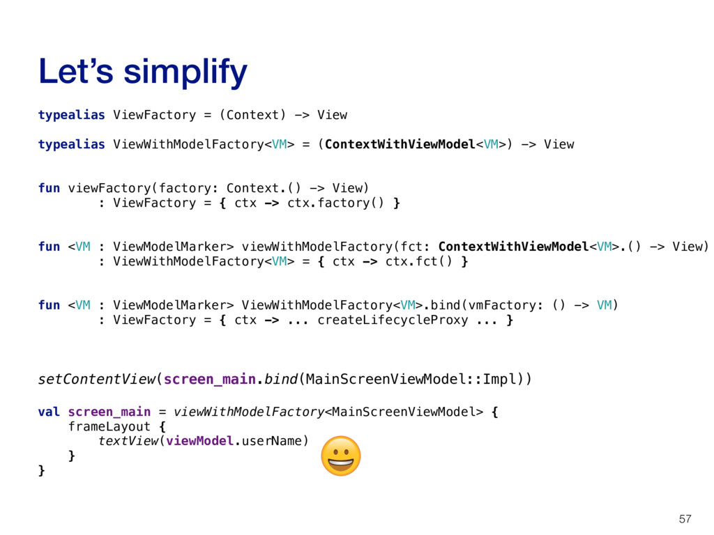 Let's simplify 57 typealias ViewFactory = (Cont...