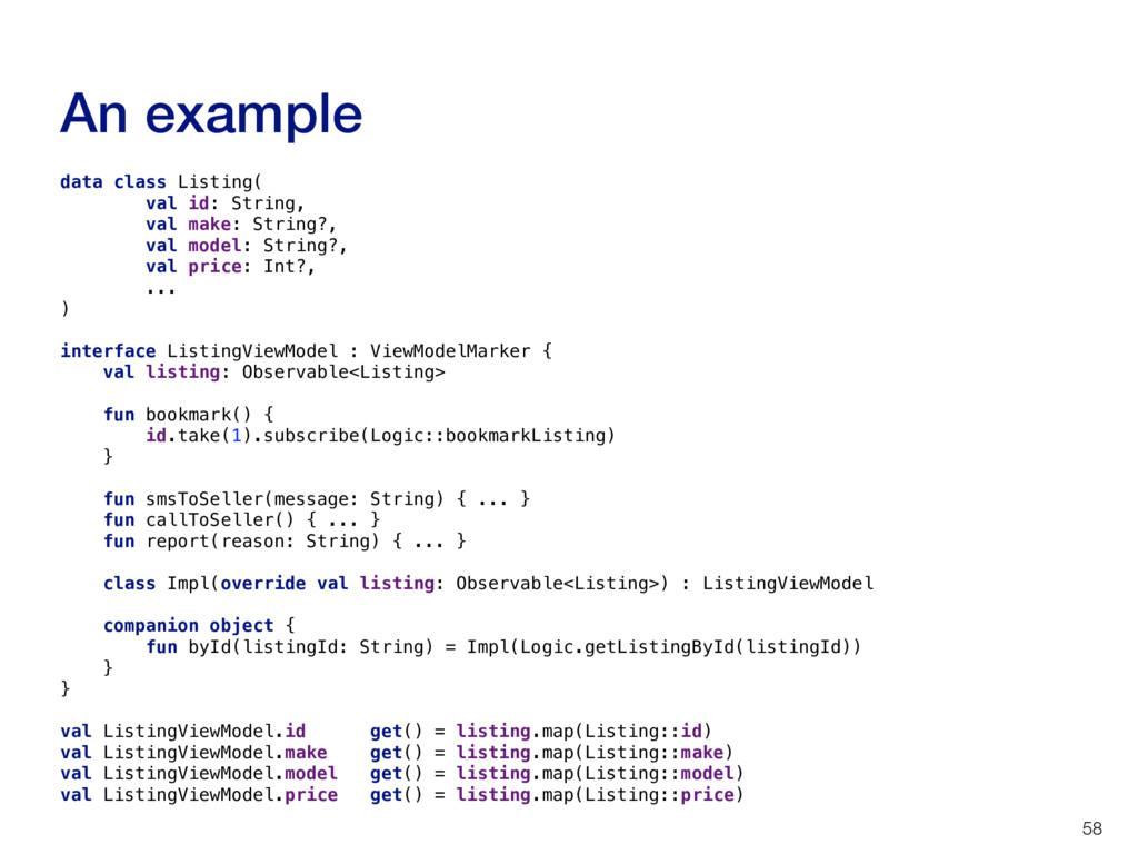 An example 58 data class Listing( val id: Strin...