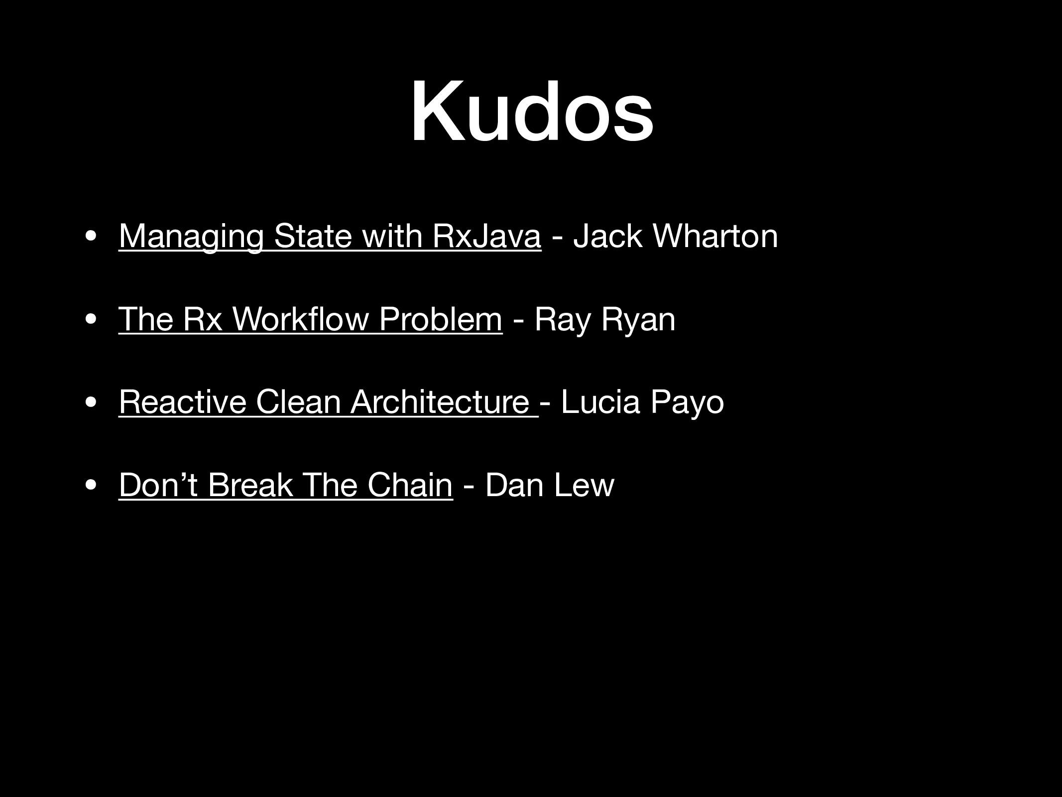 Kudos • Managing State with RxJava - Jack Whart...