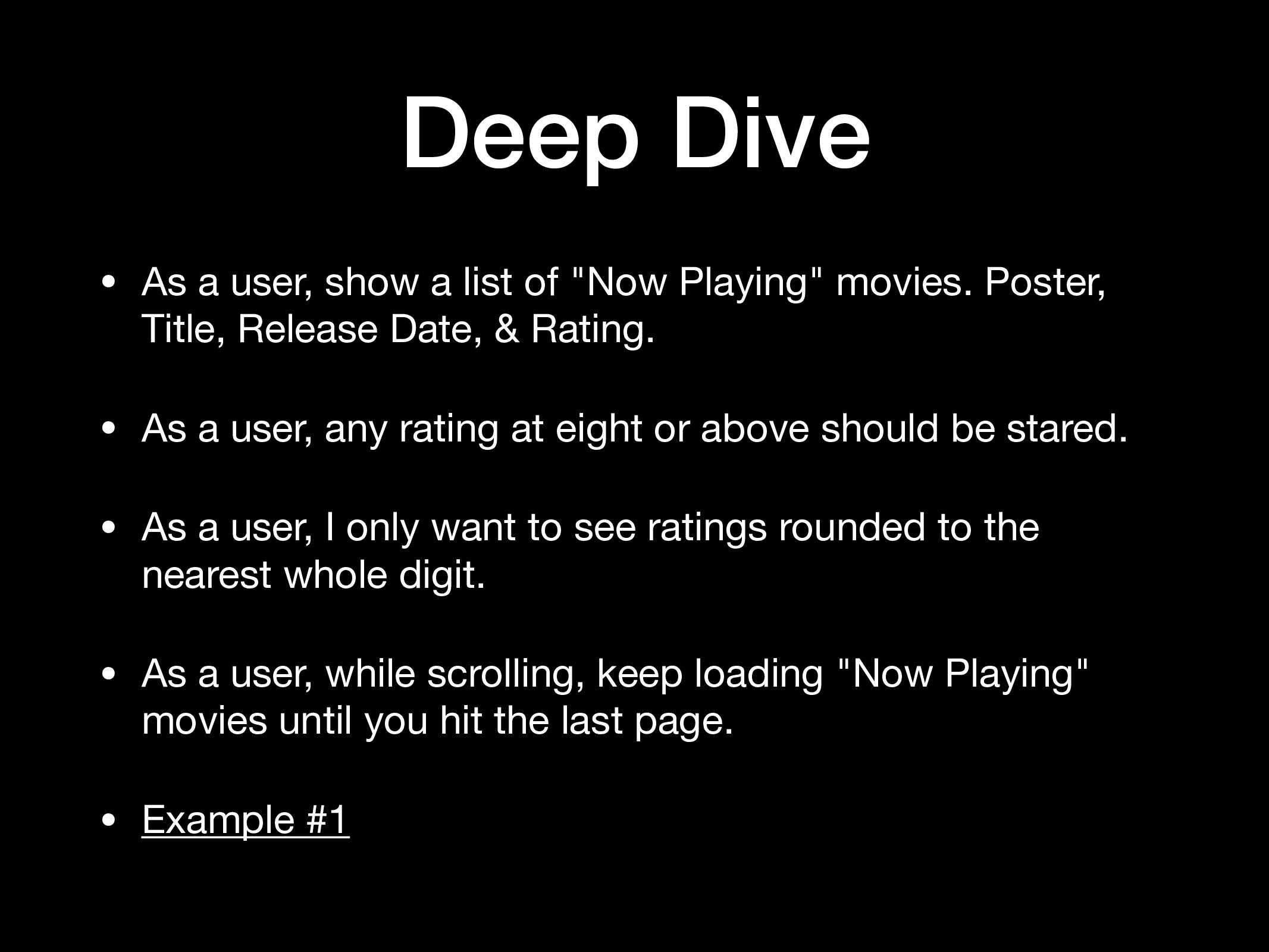 "Deep Dive • As a user, show a list of ""Now Play..."