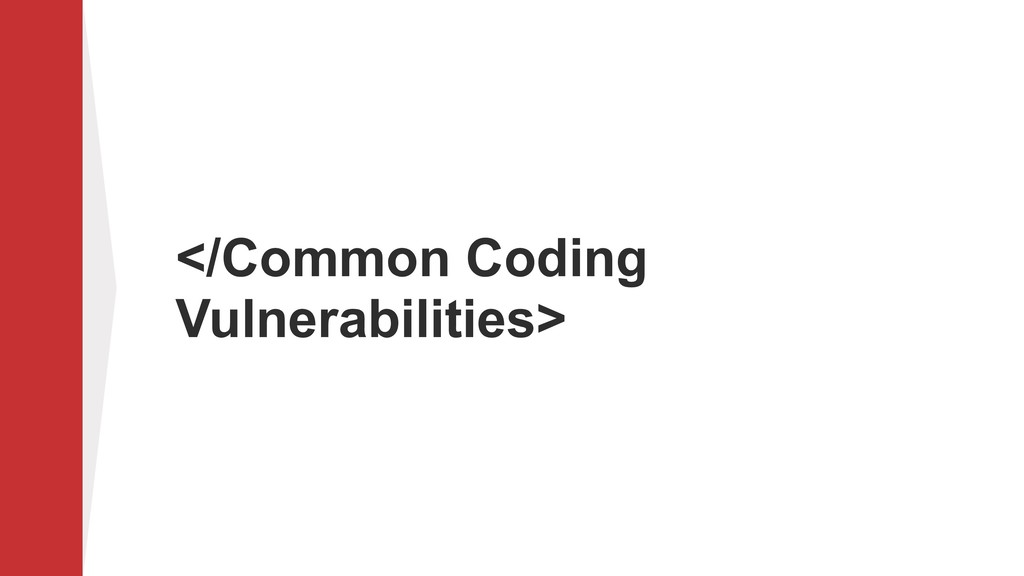 </Common Coding Vulnerabilities>