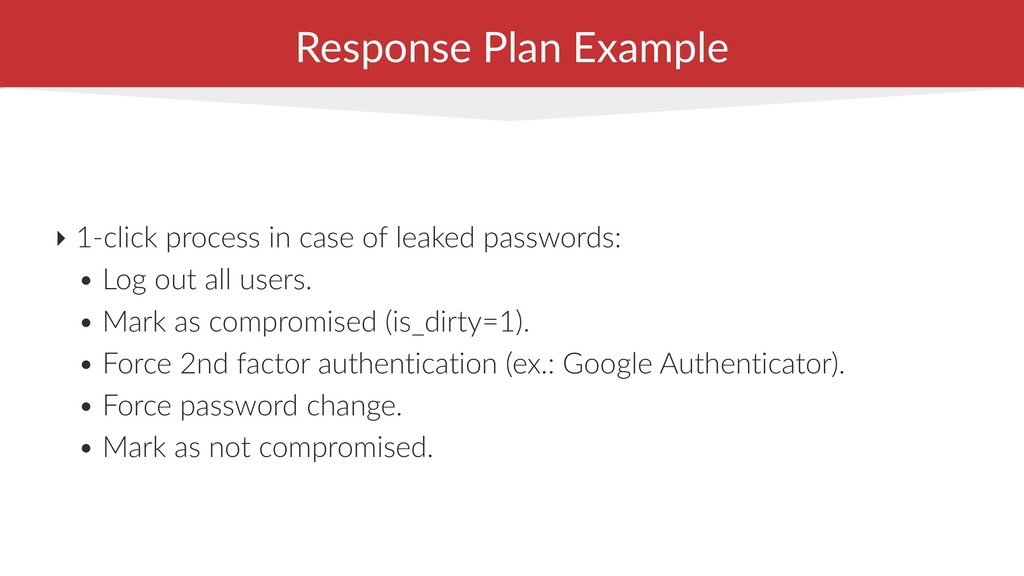 Response Plan Example ‣ 1-click process in case...