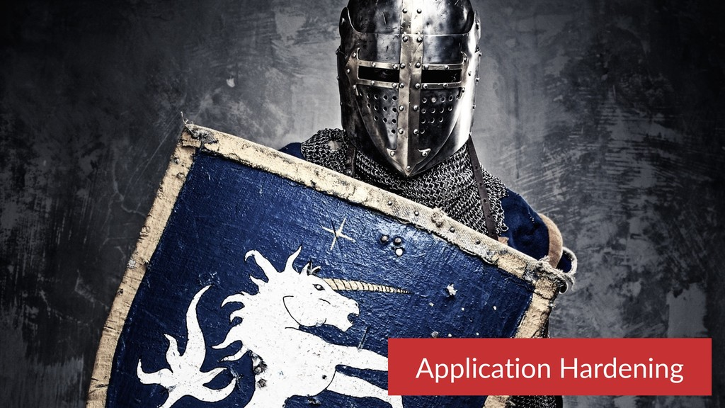 Application Hardening