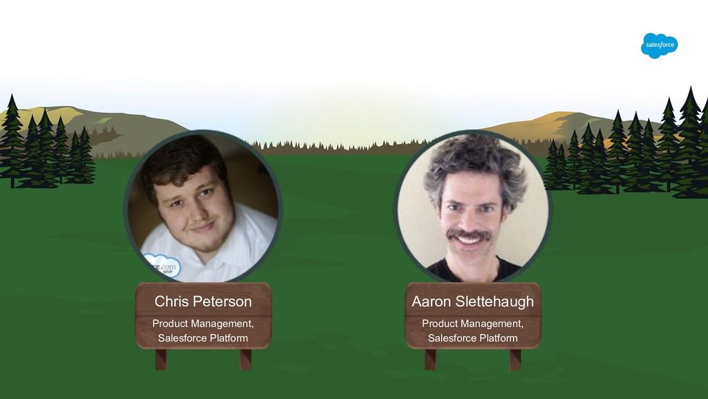 Aaron Slettehaugh Product Management, Salesforc...