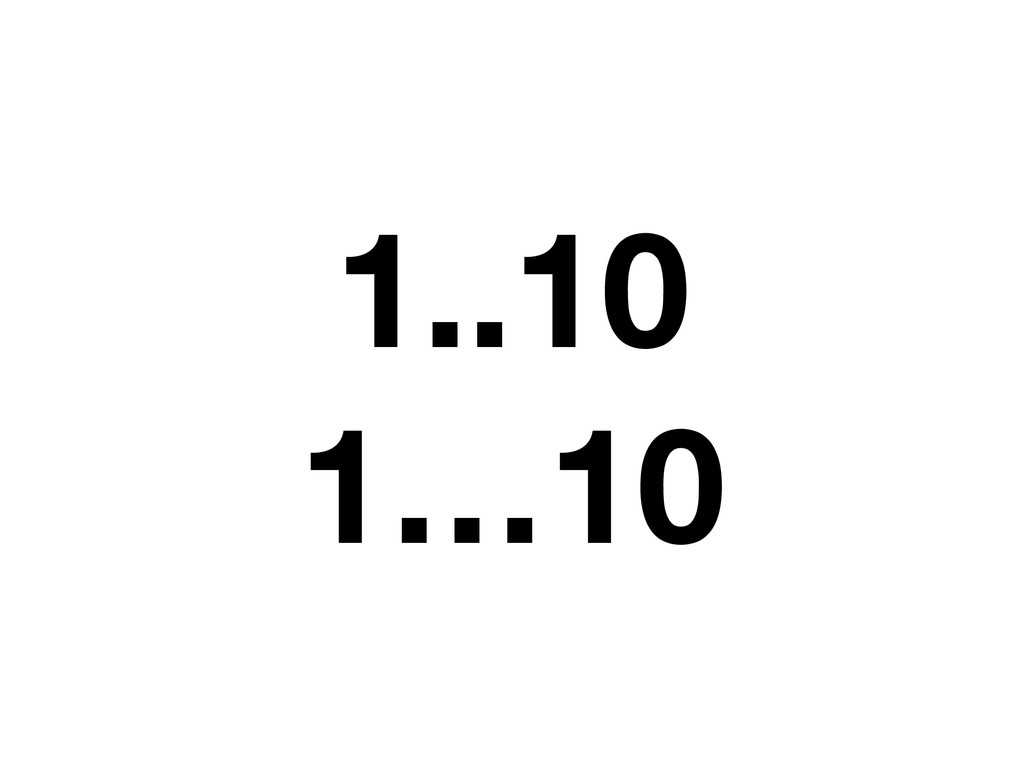 1..10 1…10
