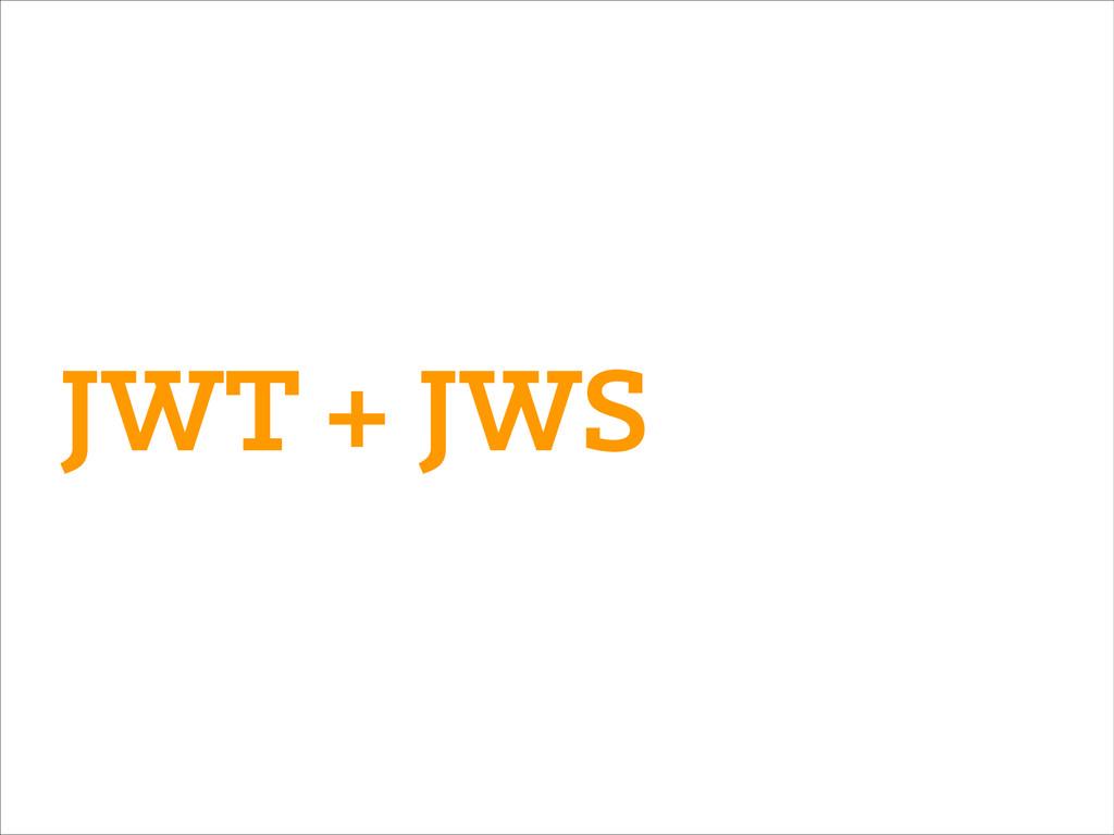 JWT + JWS