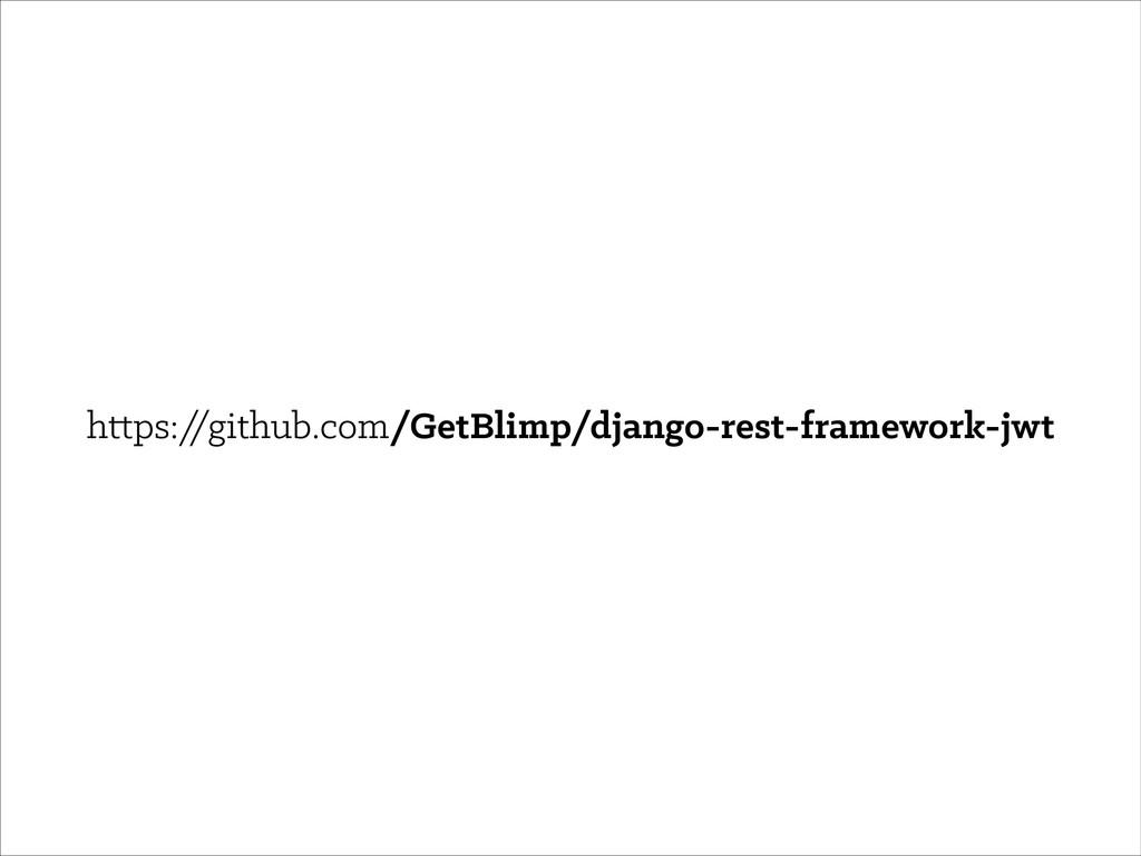 https:/ /github.com/GetBlimp/django-rest-framew...