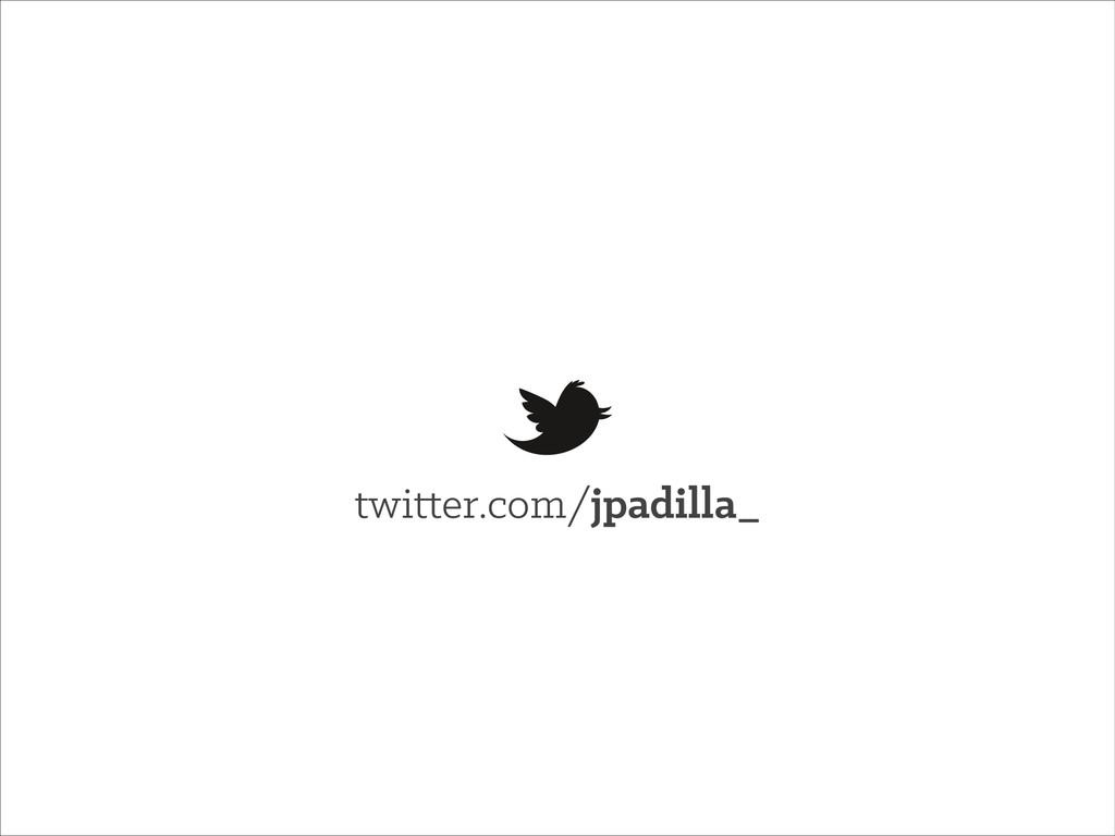 twitter.com/jpadilla_