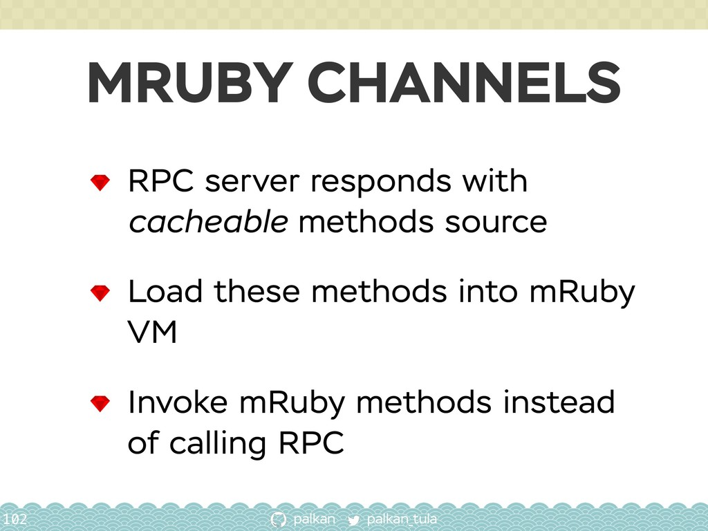 palkan_tula palkan MRUBY CHANNELS 102 RPC serve...