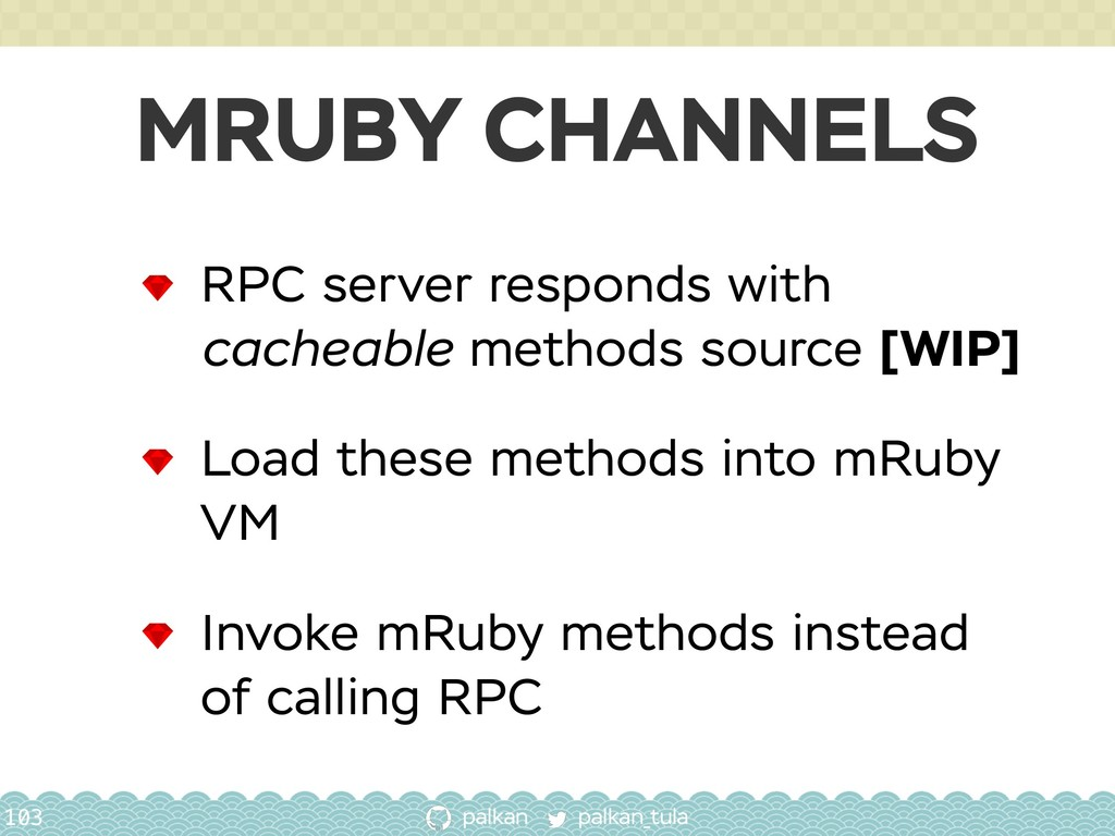 palkan_tula palkan MRUBY CHANNELS 103 RPC serve...