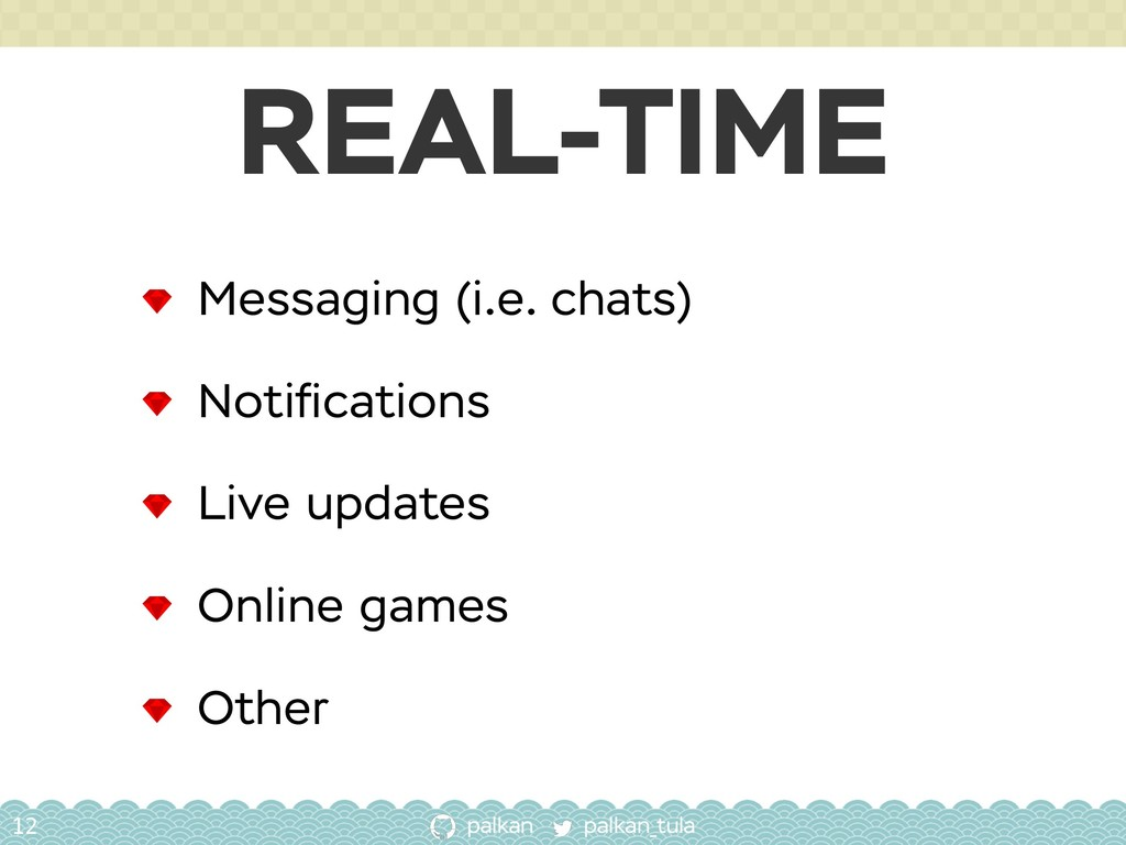 palkan_tula palkan REAL-TIME 12 Messaging (i.e....