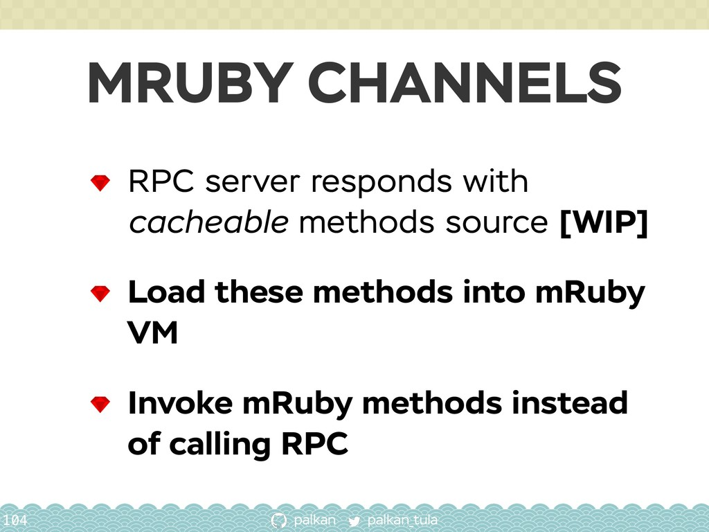 palkan_tula palkan MRUBY CHANNELS 104 RPC serve...