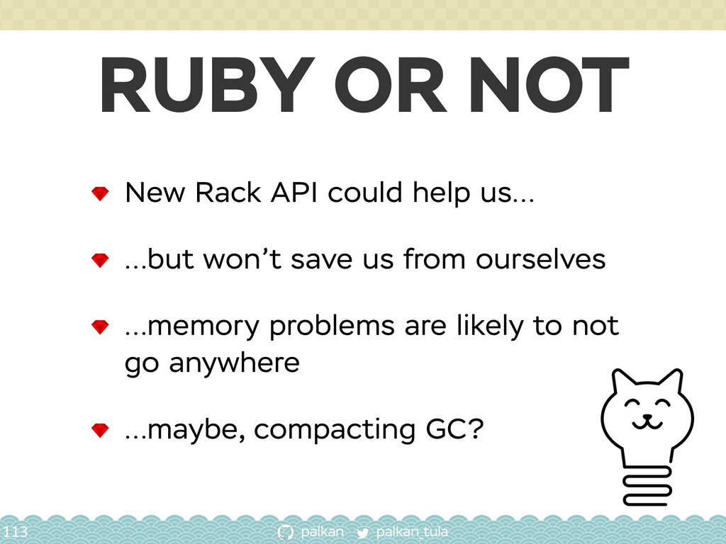 palkan_tula palkan RUBY OR NOT 113 New Rack API...