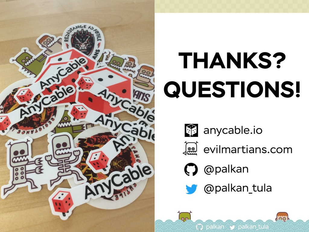 palkan_tula palkan THANKS? QUESTIONS! anycable....