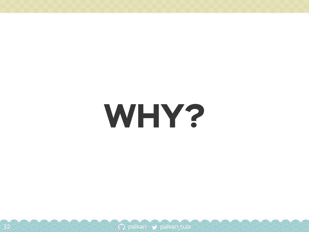 palkan_tula palkan WHY? 32