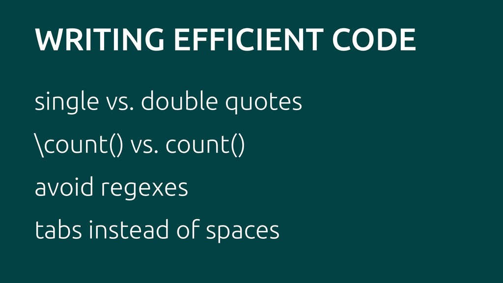 WRITING EFFICIENT CODE single vs. double quotes...