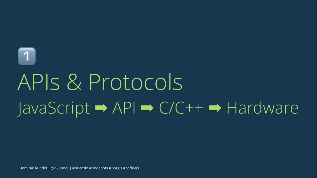 ! APIs & Protocols JavaScript ➡ API ➡ C/C++ ➡ H...