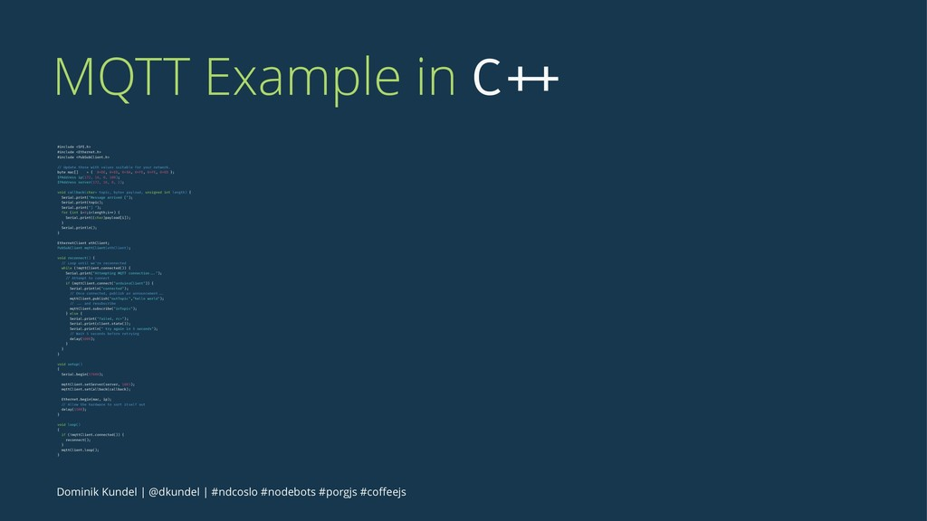 MQTT Example in C ++ #include <SPI.h> #include ...