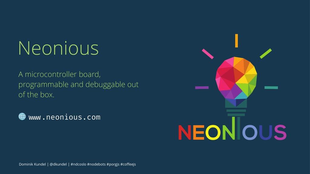 Neonious A microcontroller board, programmable ...