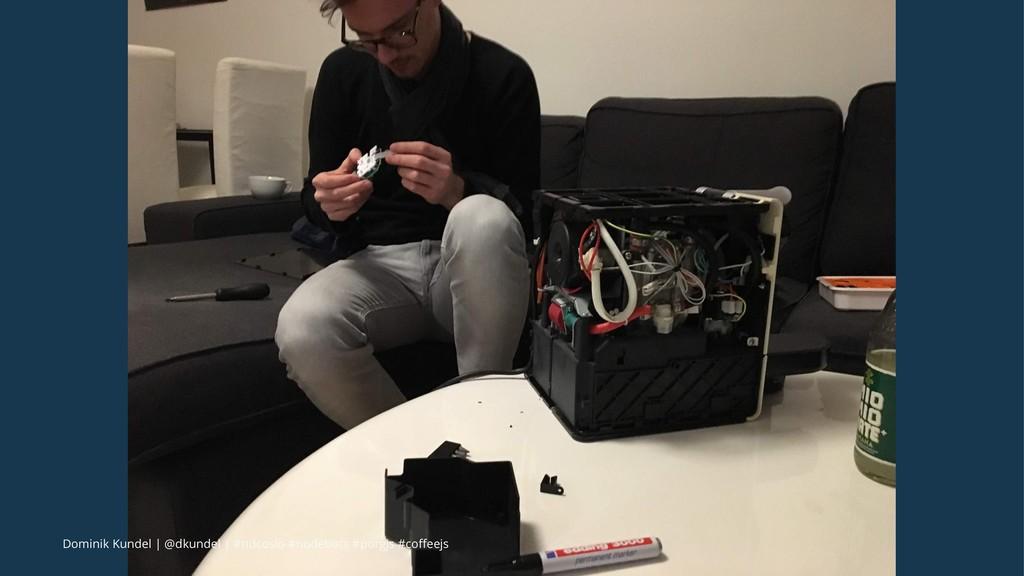 Dominik Kundel | @dkundel | #ndcoslo #nodebots ...