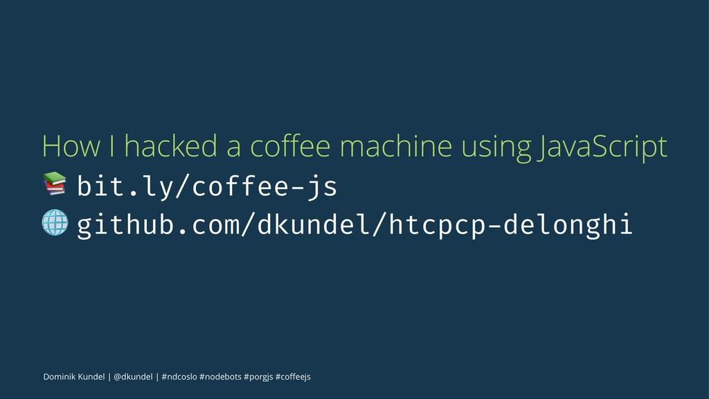 How I hacked a coffee machine using JavaScript !...