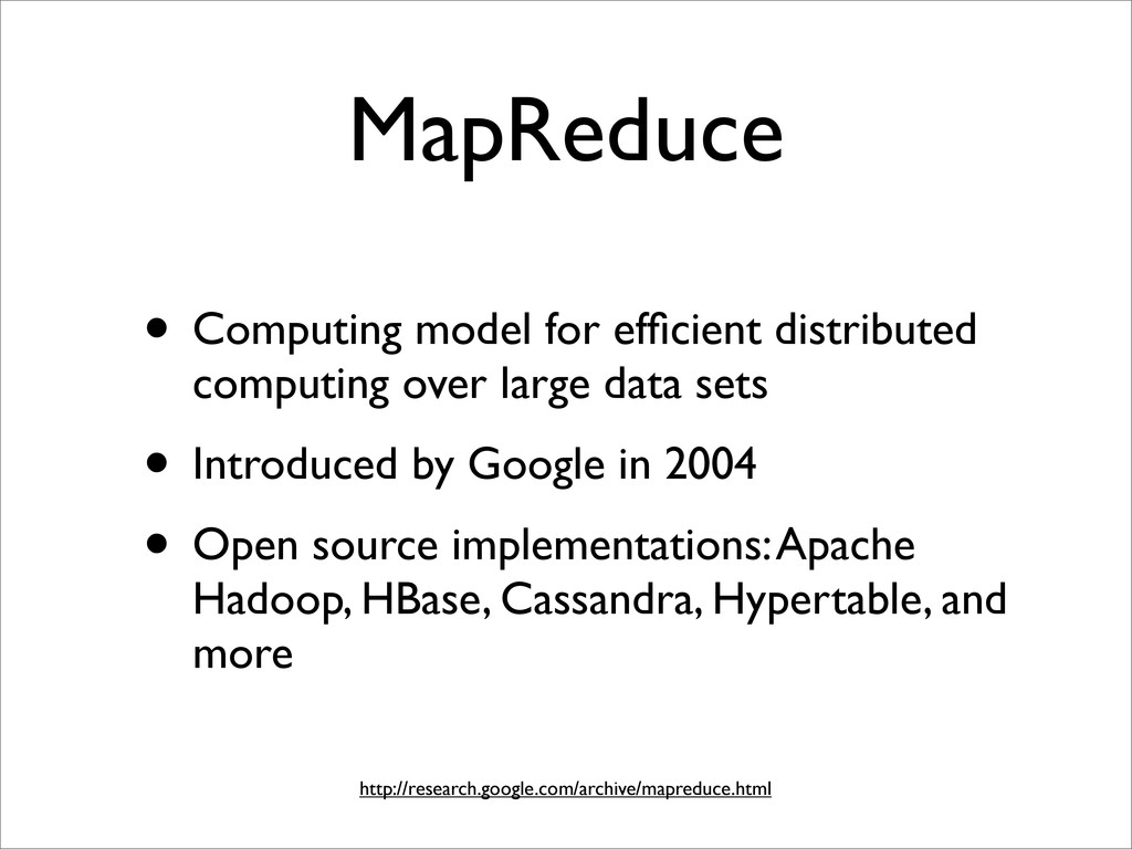 MapReduce • Computing model for efficient distri...