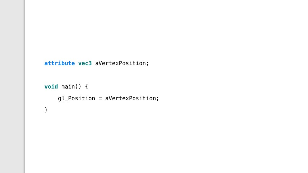 attribute vec3 aVertexPosition; void main() { g...