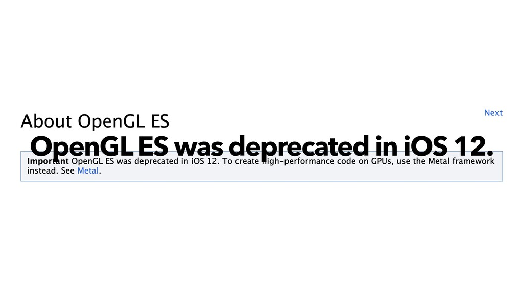 OpenGL ES was deprecated in iOS 12.