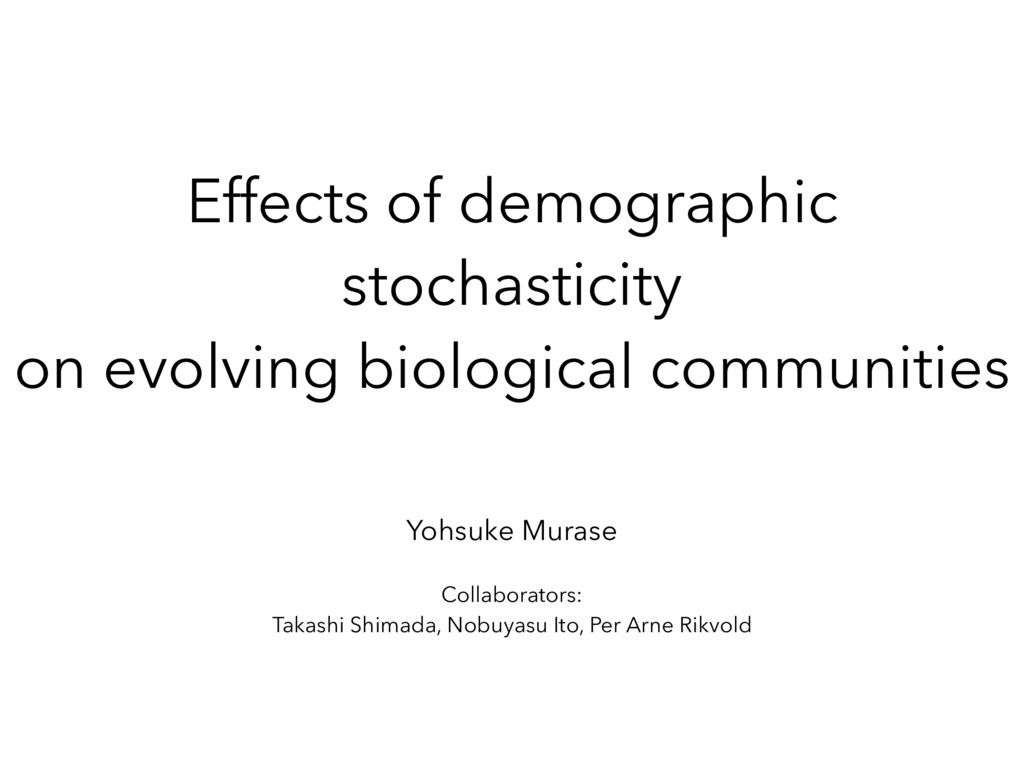 Effects of demographic stochasticity on evolvin...