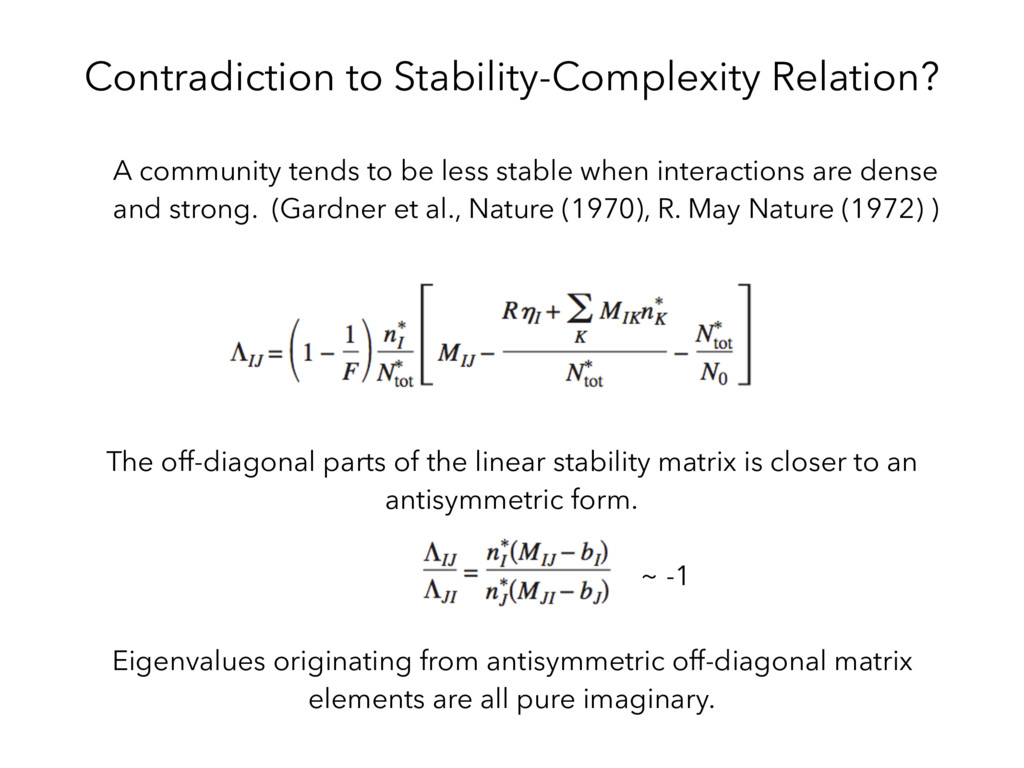 Contradiction to Stability-Complexity Relation?...