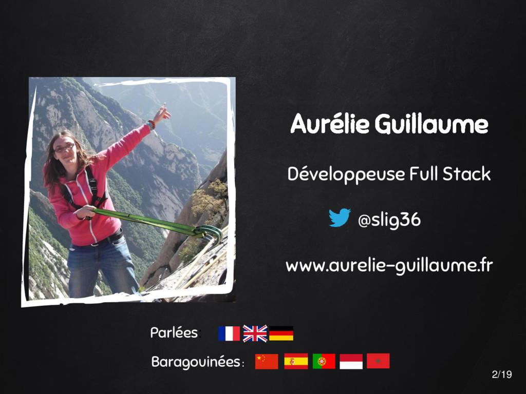 Aurélie Guillaume Développeuse Full Stack @slig...
