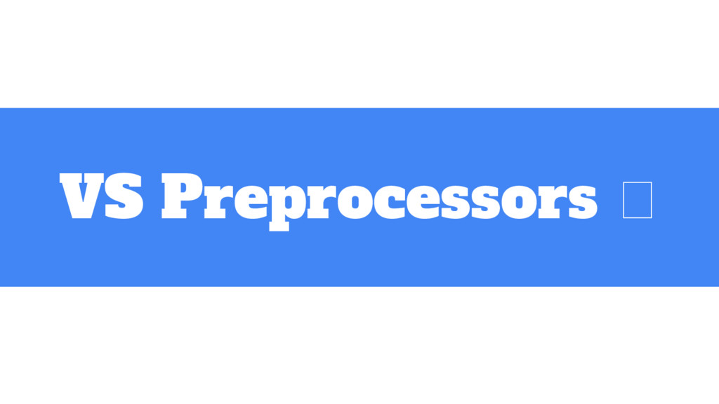VS Preprocessors
