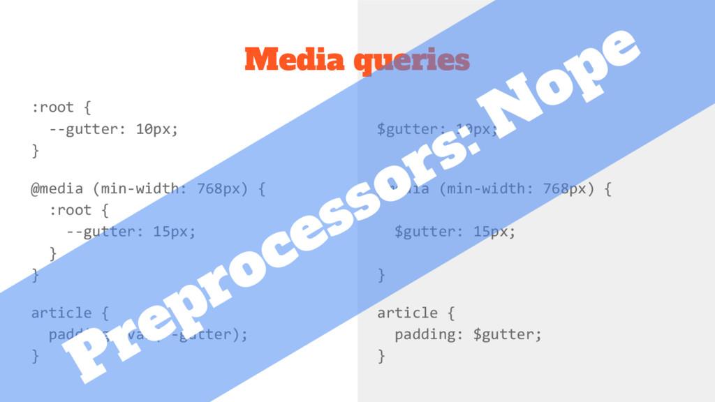 :root { --gutter: 10px; } @media (min-width: 76...