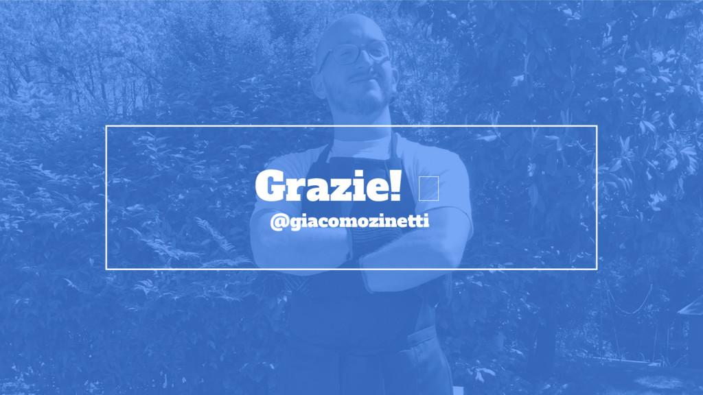 Grazie! @giacomozinetti