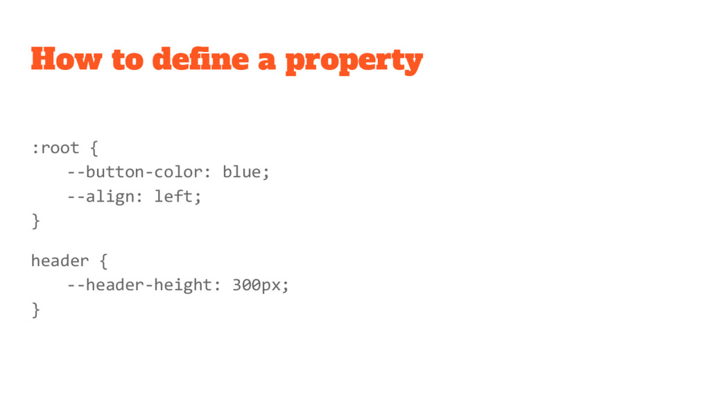 How to define a property :root { --button-color...