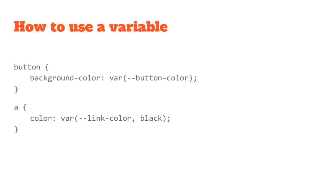 How to use a variable button { background-color...