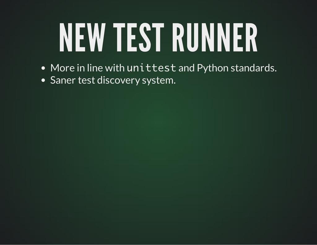 NEW TEST RUNNER NEW TEST RUNNER More in line wi...