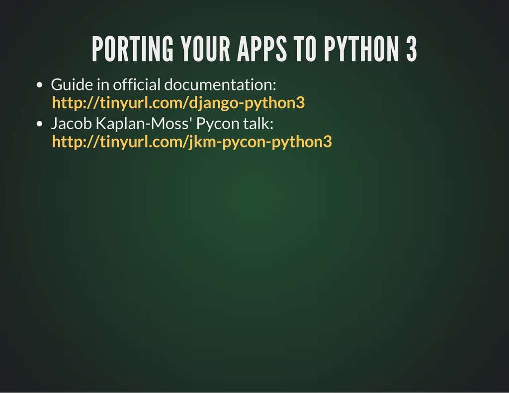 PORTING YOUR APPS TO PYTHON 3 PORTING YOUR APPS...