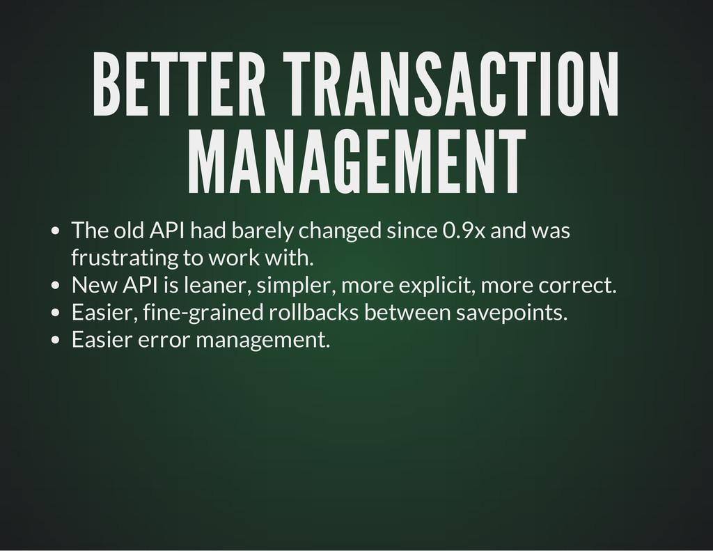 BETTER TRANSACTION BETTER TRANSACTION MANAGEMEN...