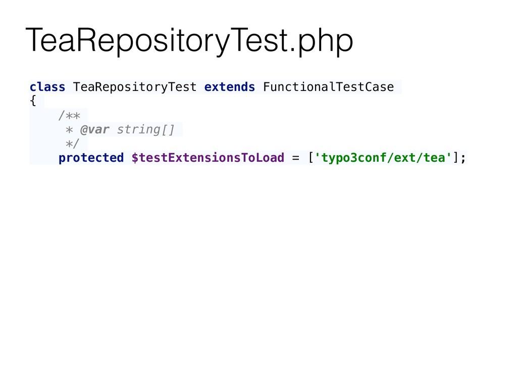 TeaRepositoryTest.php class TeaRepositoryTest e...