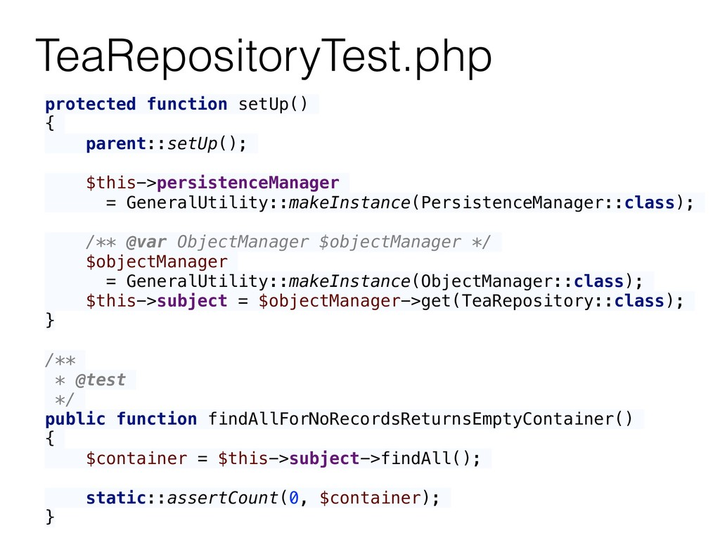 TeaRepositoryTest.php protected function setUp(...