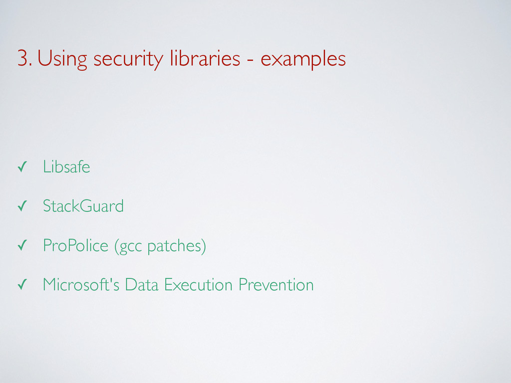 3. Using security libraries - examples ✓ Libsaf...
